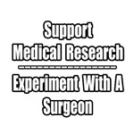 Experiment with a Surgeon