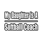 My Daughter..Softball Coach