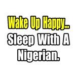 ...Sleep With a Nigerian