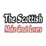 Scottish...Great Lovers