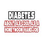 Diabetes Is Not Cool