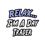 Relax...Day Trader