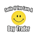 Smile...Love a Day Trader