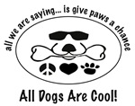All Dogs Are Cool