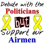 Debate the Politicians Support our Airmen