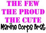 The Few The Proud The Cute Marine Brat ver4