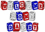 Welcome Home Daddy (blocks)