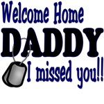Welcome home Daddy I missed you