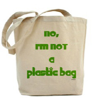 NO, I'M NOT A PLASTIC BAG