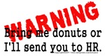 Bring me donuts