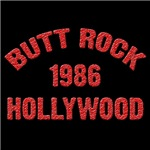 BUTT ROCK 1986 HOLLYWOOD T-Shirts