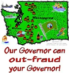 WA - Our Governor can out-fraud your Governor!