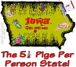 IA - The 5 1/2 Pigs Per Person State!