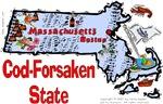 MA - Cod-Forsaken State!