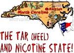 NC - The Tar(heel) and Nicotine State!