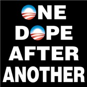 Obama: One Dope After Another