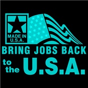 Bring Jobs Back To U.S.A. - Patriotic Made In USA