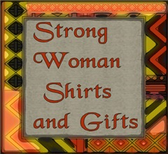 STRONG WOMAN EMPOWERMENT T-SHIRTS AND GIFTS