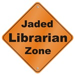 Jaded Librarian