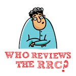 Who Reviews The RRC? 02