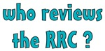 Who Reviews the RRC?