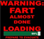 Warning Fart Almost Done Loading