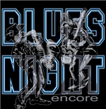 Blues Night Encore