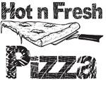 Hot N' Fresh Pizza