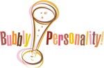 Bubbly Personality!