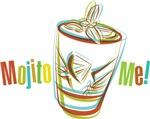 Mojito Me!