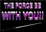 the force be with you