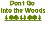 Don't Go Into Woods