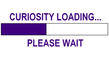 CURIOSITY LOADING...