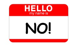 HELLO MY NAME IS...NO!