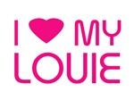 I LOVE MY LOUIE