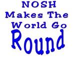 Nosh Makes The World Go Round
