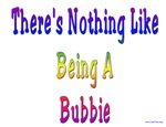 There's Nothing Like Being A Bubbie