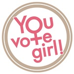 You vote girl!