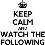 Keep Calm The Following