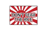 Don't Fear The Rice