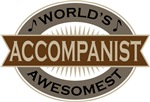 Accompanist (World's Awesomest) Tshirt Gifts
