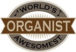 Organist (World's Awesomest) Tshirt Gifts