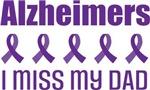 Alzheimer's I Miss My Dad