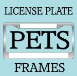 FUNNY PET AND ANIMAL LICENSE PLATE FRAMES