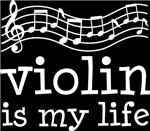 Violin is My Life Music Staff Gifts and Shirts