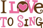 I Love To Sing Music T-shirts and Gifts