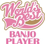 Cute Worlds Best Banjo Player Music Gifts