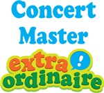 Concert Master Extraordinaire Gifts and Apparel