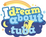 I Dream About Tuba Music Gifts