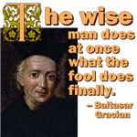 The Wise Man Does